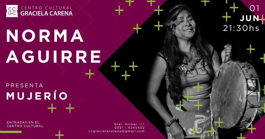 Norma Aguirre presenta Mujerío en el Carena!