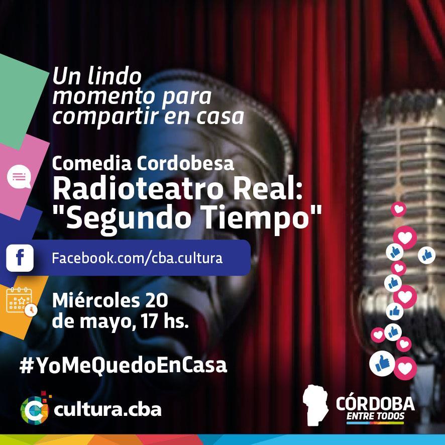 Un lindo momento para compartir en casa - Radio teatro por la Comedia Cordobesa del Teatro Real