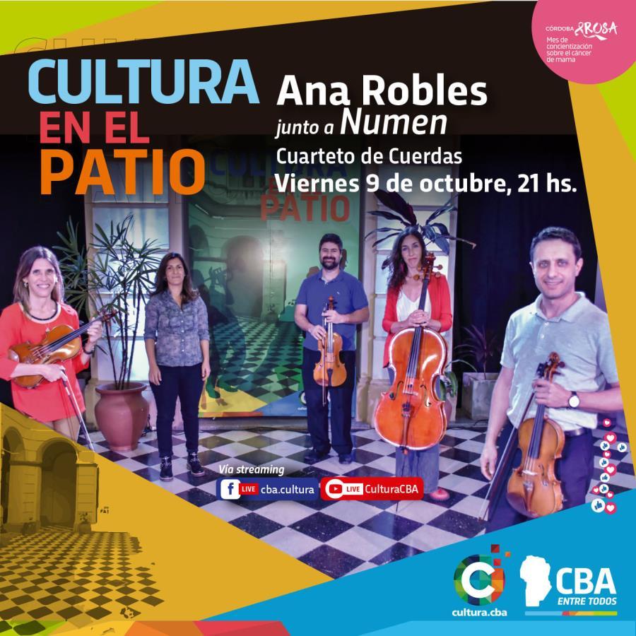 Cultura en el Patio: Ana Robles junto a Númen Cuarteto de Cuerdas