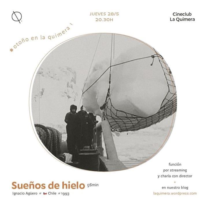 Cineclub La Quimera presenta: Sueños de hielo - Función por streaming y charla con el director