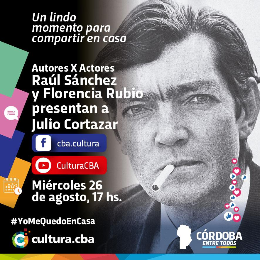 Autores X Actores: Especial Julio Cortázar