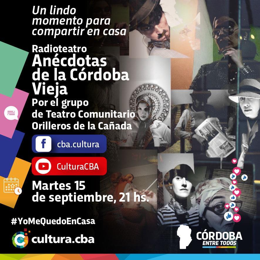 Anécdotas de la Córdoba Vieja por el  grupo de Teatro Comunitario Orilleros de la Cañada