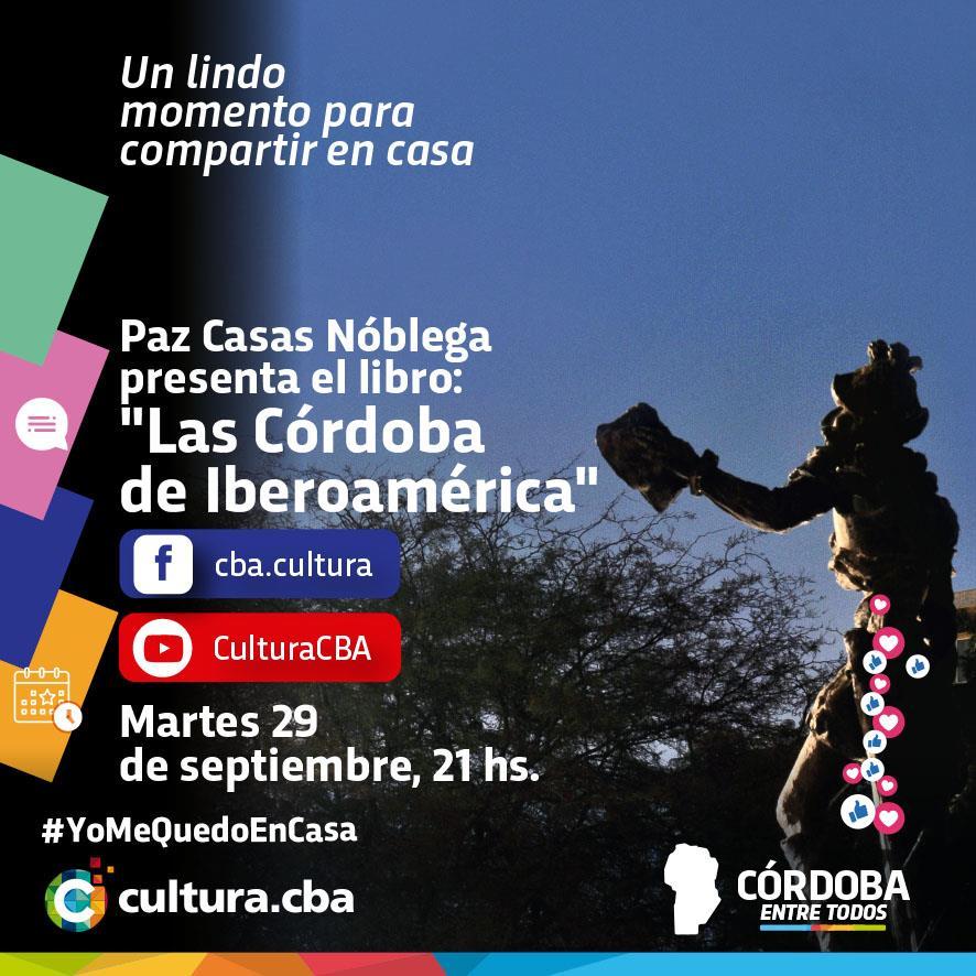 Paz Casas Noblega: Las Córdoba de Iberoamérica