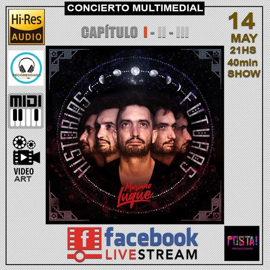Concierto Multidimecional de Mariano Luque - Facebook live