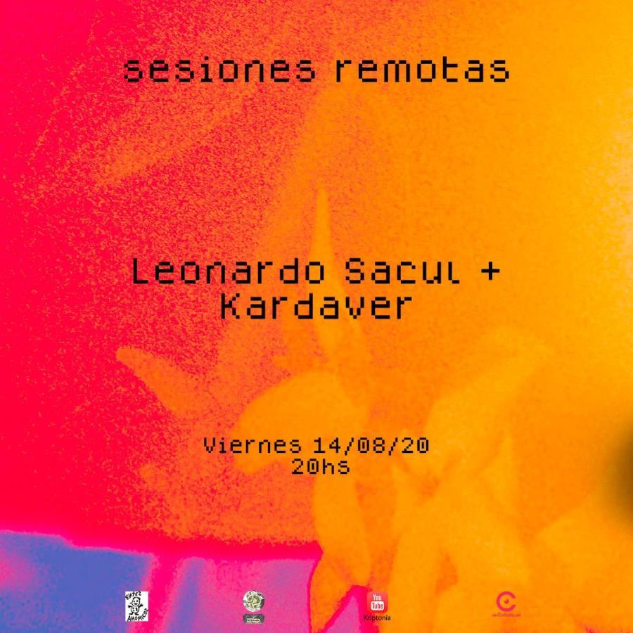 Kriptonîa Sesiones Remotas -  Leonardo Sacul y Kardaver