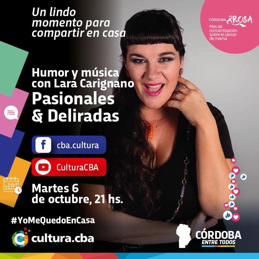 Pasionales & Deliradas: Humor y música con Lara Carignano