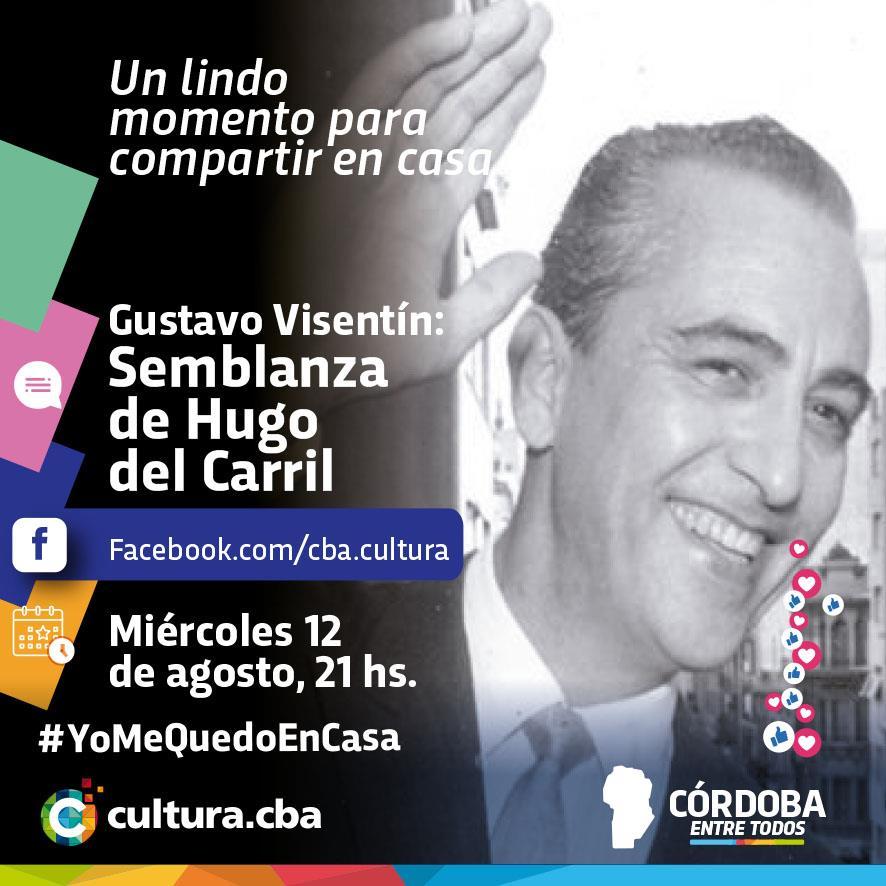 Gustavo Visentín: Semblanza de Hugo del Carril