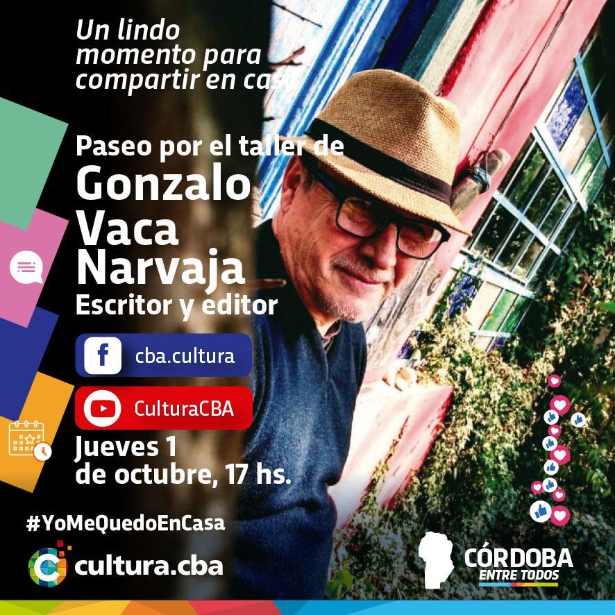 Gonzalo Vaca Narvaja: Paseo por el taller de un escritor y editor