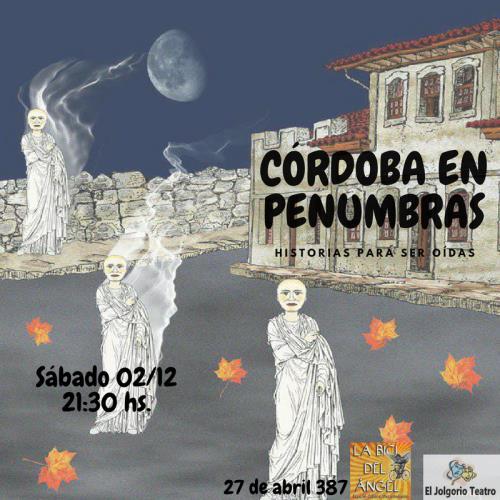 Córdoba en penumbras: Historias para ser oídas
