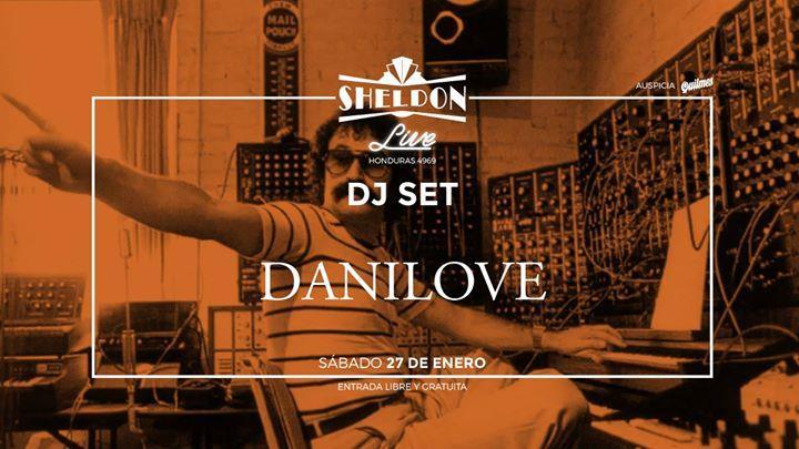 Danilove DJ Set en Sheldon