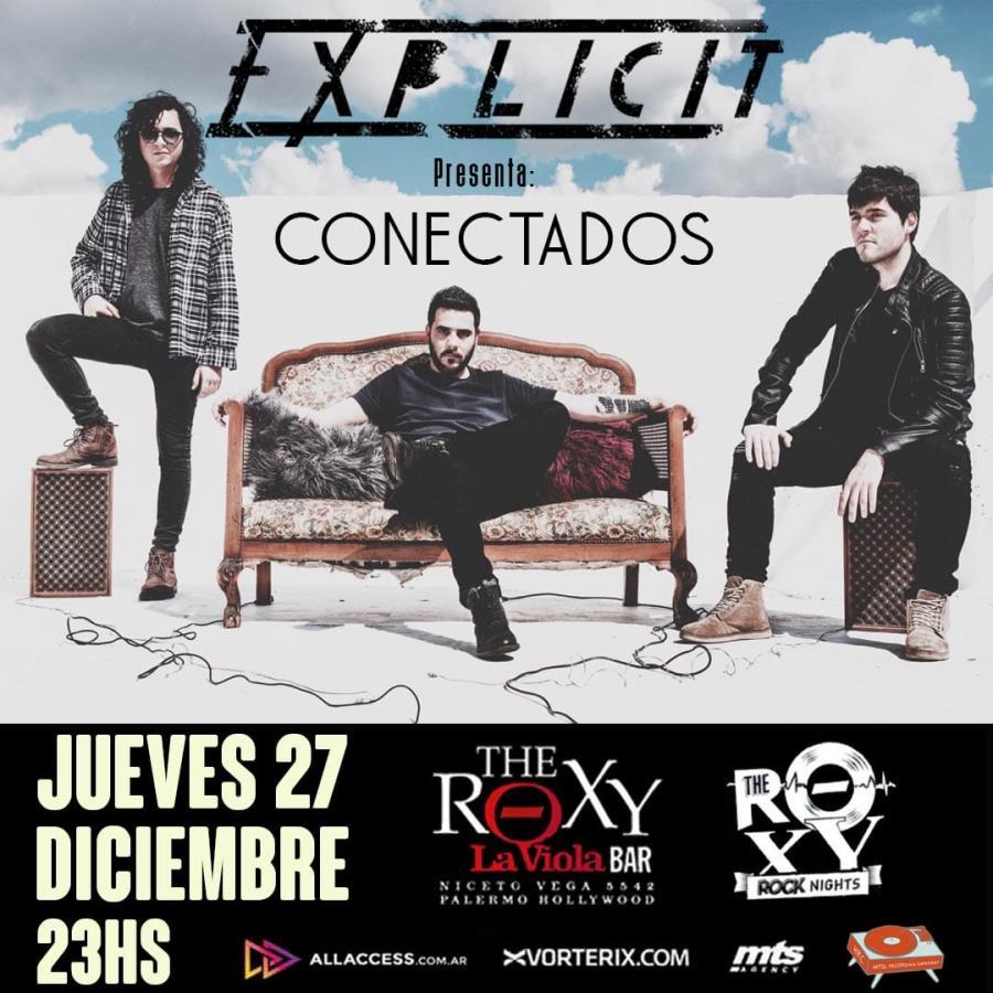 EXPLICIT PRESENTA CONECTADOS EN THE ROXY LIVE