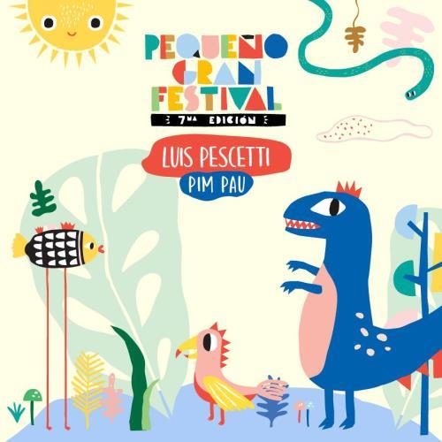 Pequeño Gran Festival - 7ma Edición