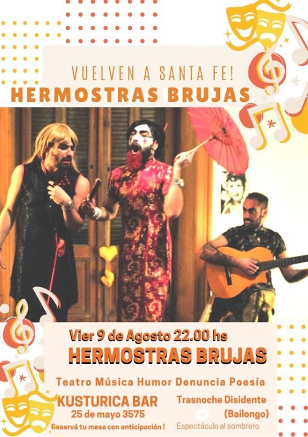 Hermostras Brujas: teatro música humor denuncia poesía