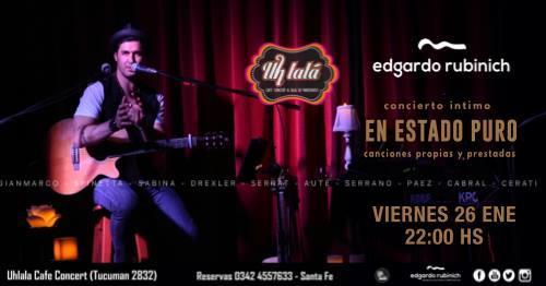 Edgardo Rubinich en Santa Fe - Uh Lala Cafe Concert