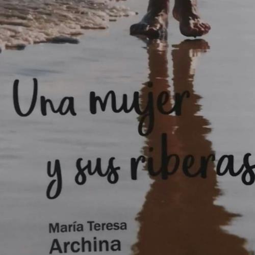 """Presentación del poemario """"Una mujer y sus riberas"""""""