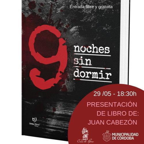 """Presentación del libro """"9 noches sin dormir"""""""