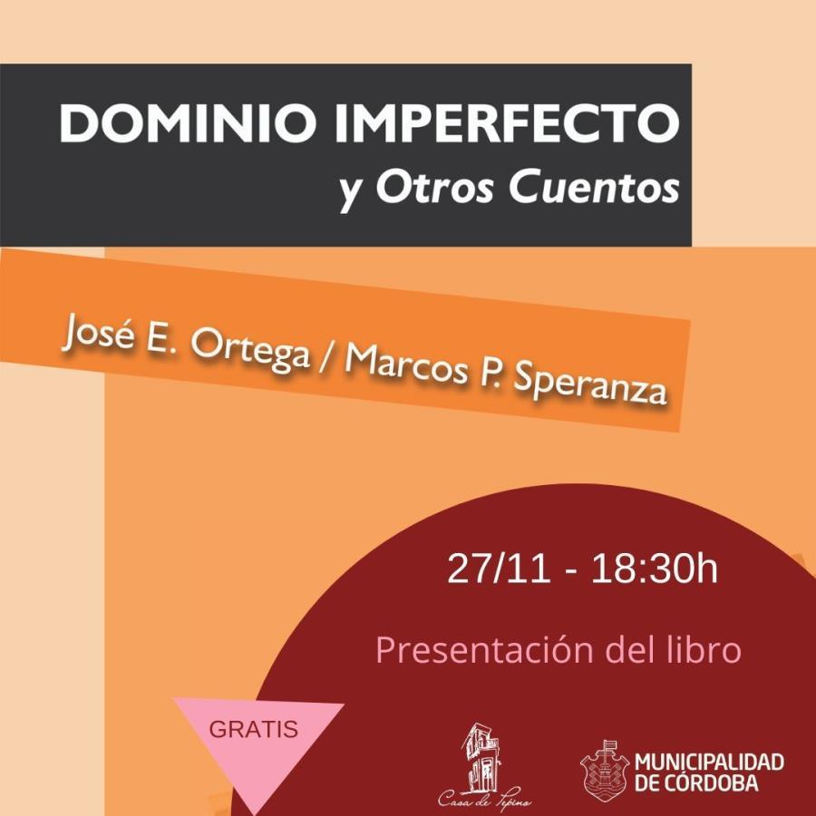 """Presentación del Libro """"Dominio Imperfecto y Otros Cuentos"""""""