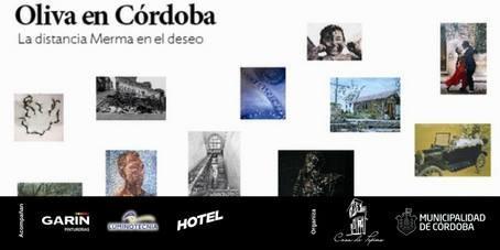 """Muestra """"Oliva en Córdoba, la distancia merma en el deseo"""""""
