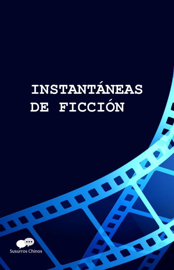"""Presentación del libro """"Instantáneas de ficción"""""""