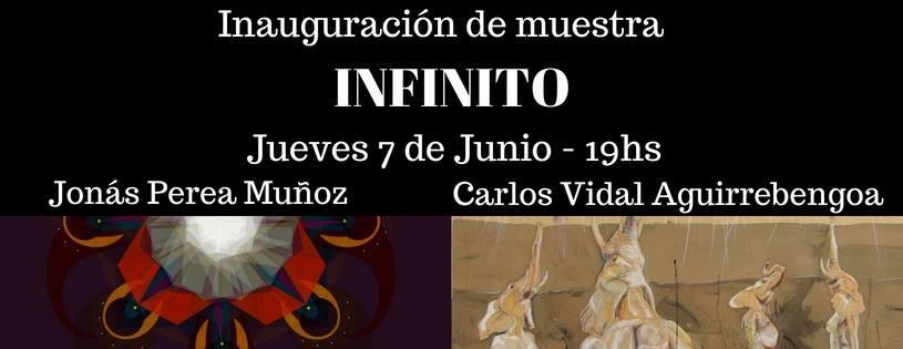 """""""INFINITO"""" Muestra colectiva Carlos Vidal Aguirrebengoa y Jonas Perea muñoz"""