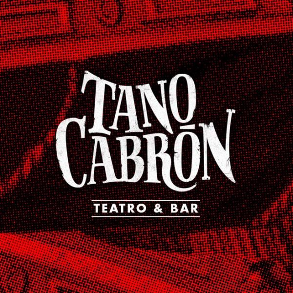 Tano Cabrón - Teatro & Bar