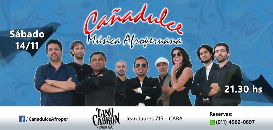 Cañadulce en Tano Cabrón Teatro-Bar!!