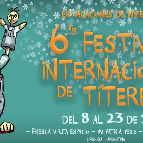 6º FESTIVAL INTERNACIONAL DE TÍTERES