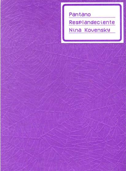 Presentación de libro de poesía - Pantano Resplandeciente de Nina Kovensky