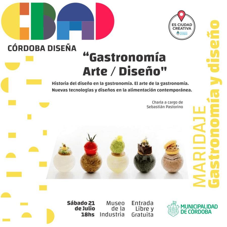"Charla ""Gastronomía Arte/Diseño"" - Córdoba Diseña"