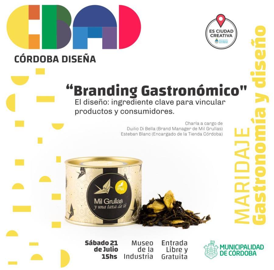 """Charla: """"Branding Gastronómico"""" El diseño como ingrediente clave para vincular productos y consumidores. Córdoba Diseña -"""