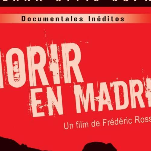 """Proyección filme """"Morir en Madrid"""""""