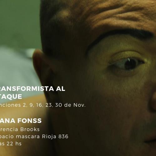 """DIANA FONSS presenta: """"Transformista al ataque"""""""