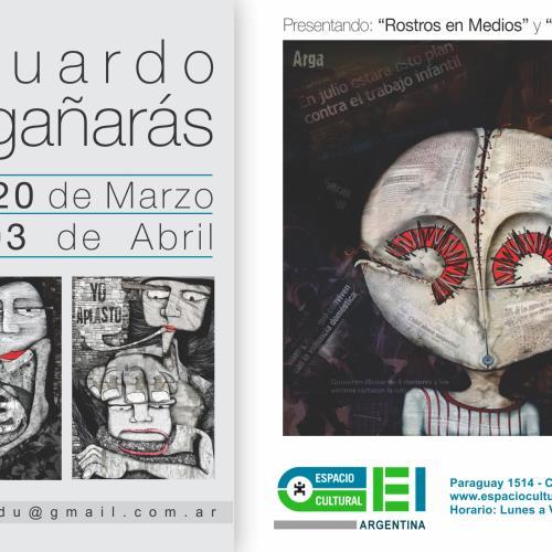 ROSTROS EN MEDIOS, muestra de Eduardo Argañarás en Espacio Cultural OEI.