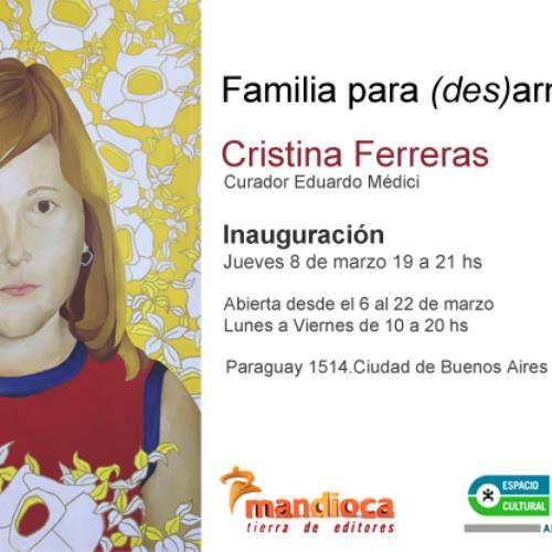 Familia para (des)armar de Cristina Ferreras en Espacio Cultural OEI.