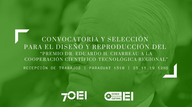 """CONVOCATORIA ARTÍSTICA PARA EL """"PREMIO DR. EDUARDO H. CHARREAU """""""