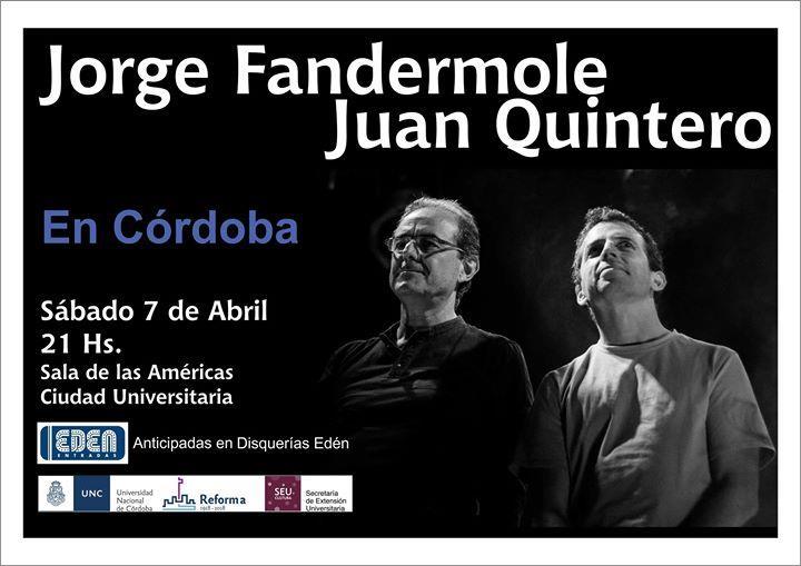 Jorge Fandermole y Juan Quintero juntos en Córdoba