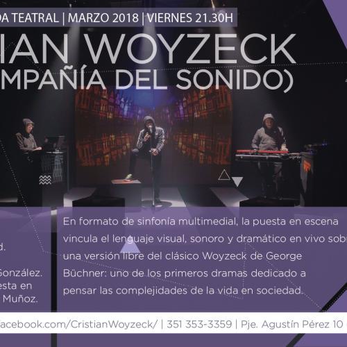 Cristian Woyzeck (y la compañía del sonido)