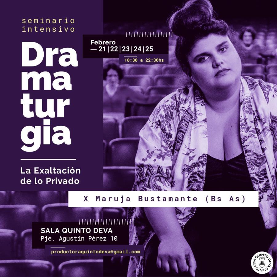 SEMINARIO INTENSIVO | Dramaturgia: La Exaltación de lo Privado