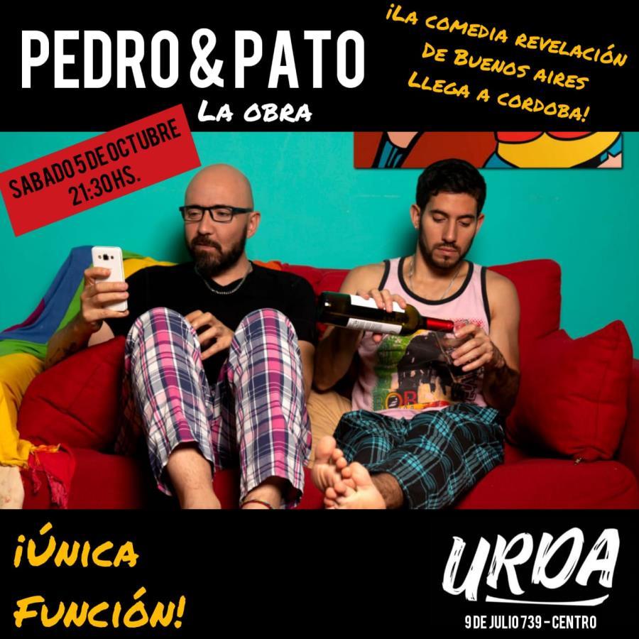 Pedro & Pato ¡Llega a Córdoba la comedia revelación de Buenos Aires!