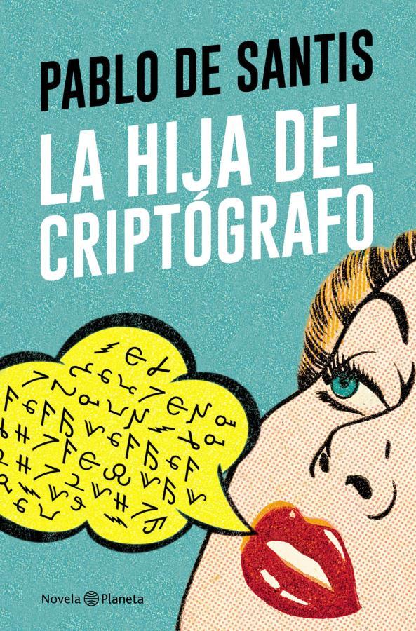 Presentación del policial La Hija del Criptógrafo, de Pablo De Santis
