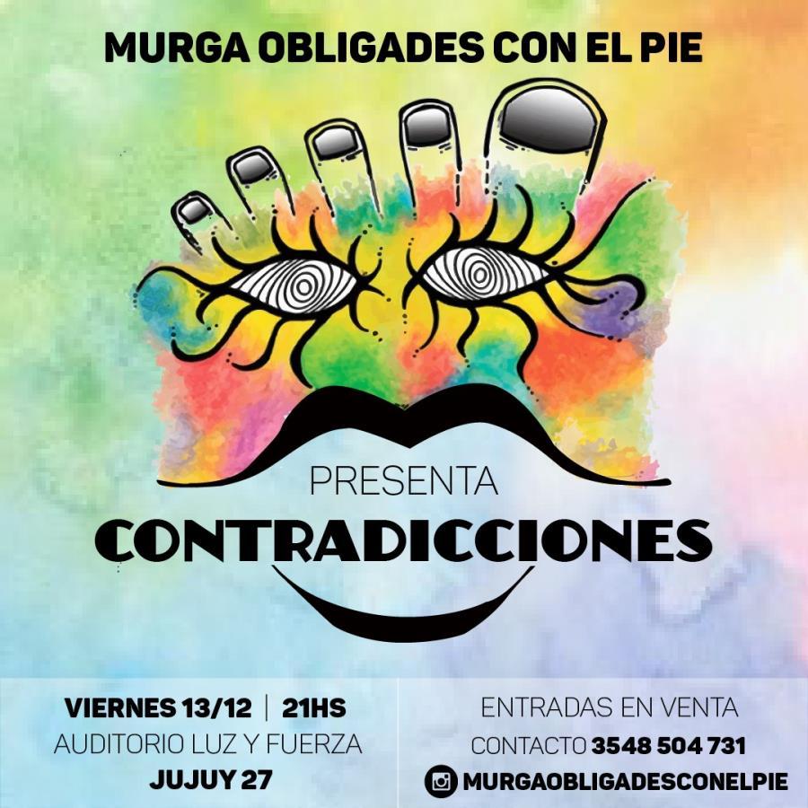 """La Murga """"Obligades con el Pie"""" presenta""""Contradicciones"""" en el Auditorio Luz y Fuerza"""