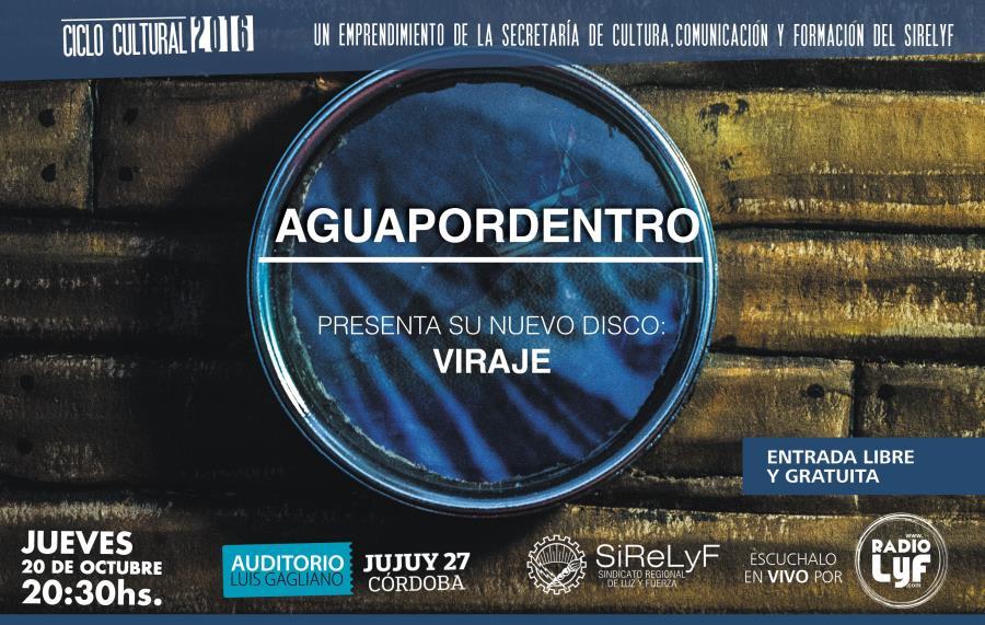 "Aguapordentro presenta ""Viraje"", su segundo disco"