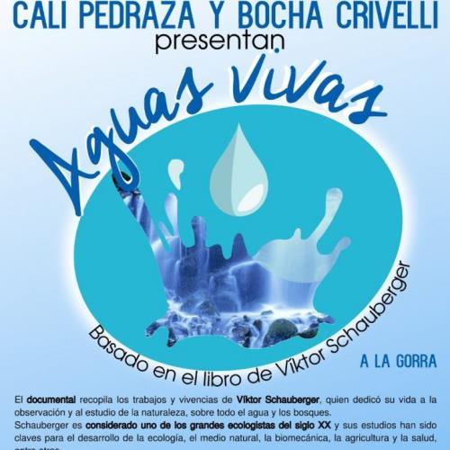 Cali Pedraza y Bocha Crivelli presentan documental 'Aguas Vivas'