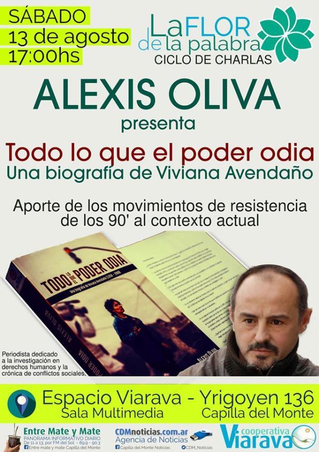 """Alexis Oliva presenta """"Todo lo que el poder odia"""""""