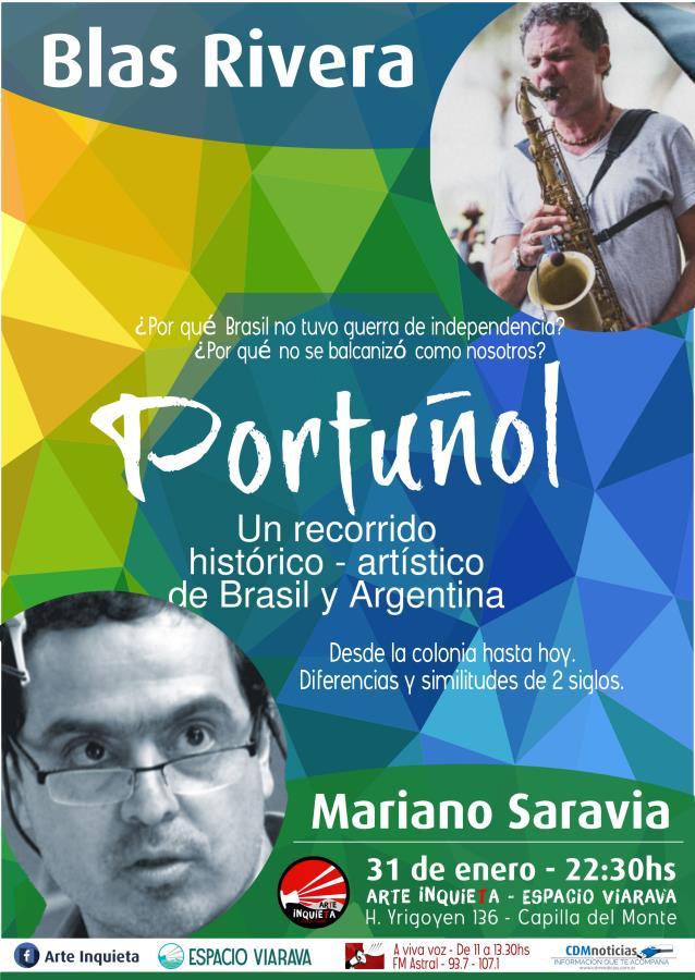Portuñol. Con Mariano Saravia y Blas Rivera