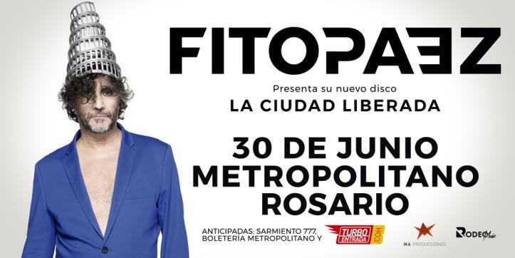 """FITO PAEZ presenta """"Ciudad Liberada"""" en Rosario"""