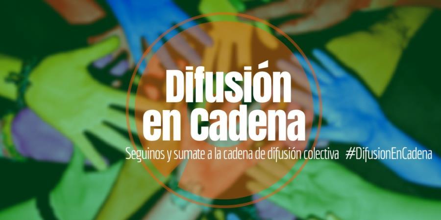 Difusión en Cadena